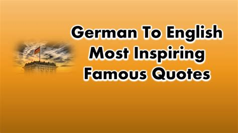 46+ German To English Most Inspiring Famous Quotes of All Time